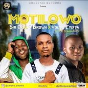 Sir oc ft yung Effissy x S brown _ motilowo