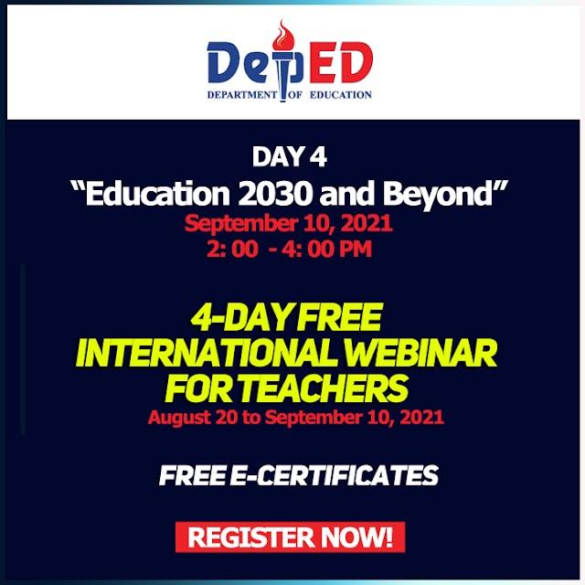 DAY 4 SESSION   4-DAY FREE INTERNATIONAL WEBINAR FOR TEACHERS   SEPTEMBER 10, 2021   DEPED-ICO