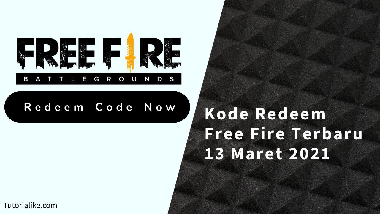 Cepat Masih Fresh ! Kode Redeem Free Fire (FF) 13 Maret 2021 Terbaru