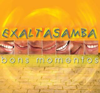 Exaltasamba - Bons momentos