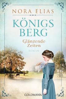Nora Elias - Königsberg - Glänzende Zeiten