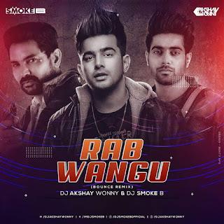 Rab Wangu Remix Mp3