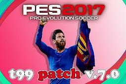 T99 Patch V7 AIO (PES 2021 DLC 5 Based) - PES 2017