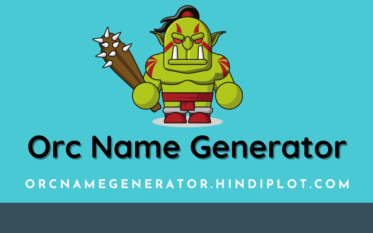 Orc Name Generator