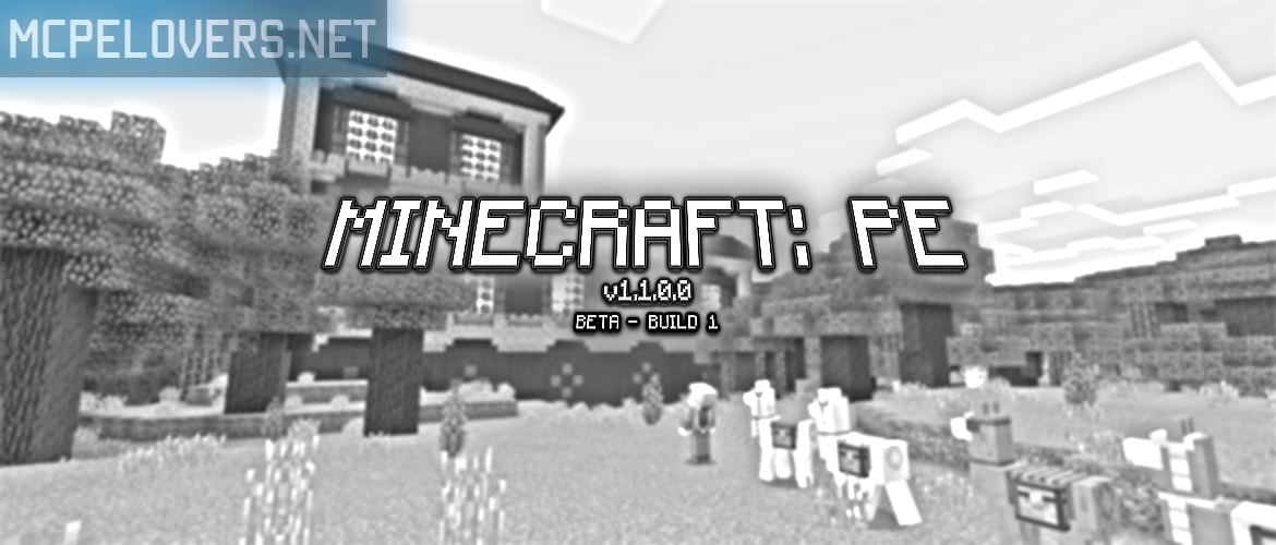 Download Minecraft: Pocket Edition v1.1.0.0 / 1.1 Beta Build 1
