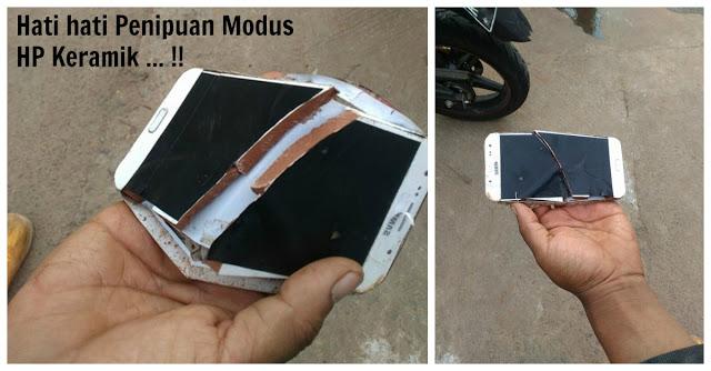 WASPADA !! Ada Modus Penipuan Baru.. Bayangin Aja Keramik Dijadikan Smartphone Lalu Dijual.., Awas Jangan Sampai Kamu Jadi Korban nya !!
