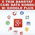 Tips Menaikkan Omset dengan Google Plus