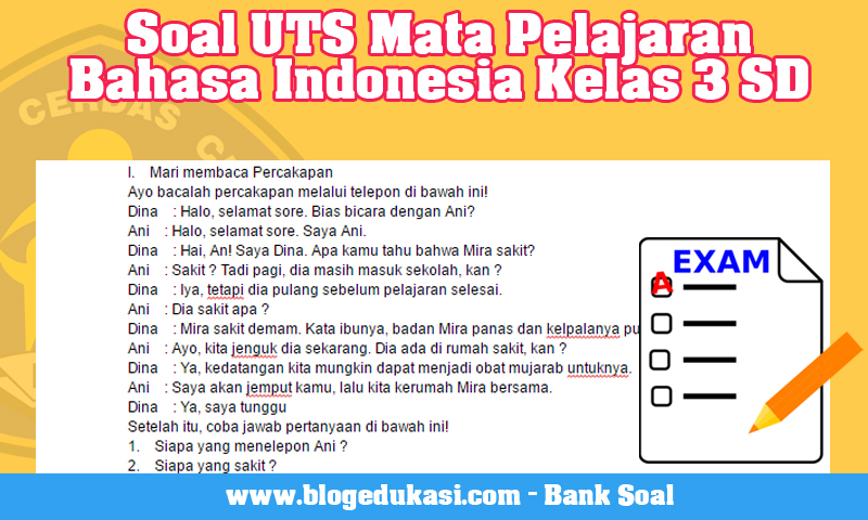 Soal UTS Mata Pelajaran Bahasa Indonesia Kelas 3 SD