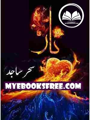 Naar by Sehar Sajid Romantic Urdu Novel PDF Download