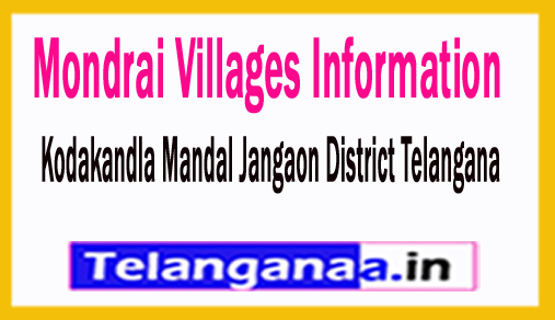 Mondrai Villages in Kodakandla Mandal Jangaon District Telangana
