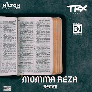 Nilton CM - Momma Reza (Remix)