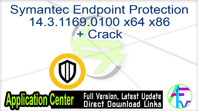 Symantec Endpoint Protection 14.3.1169.0100 x64 x86 + Crack