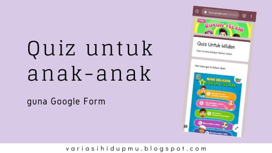 buat quiz guna google form