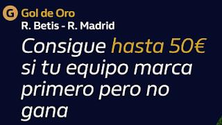 william hill Gol de Oro Betis vs Real Madrid 26-9-2020