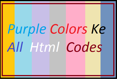 Purple-Colors-Ke-Html-Codes-Ki-List