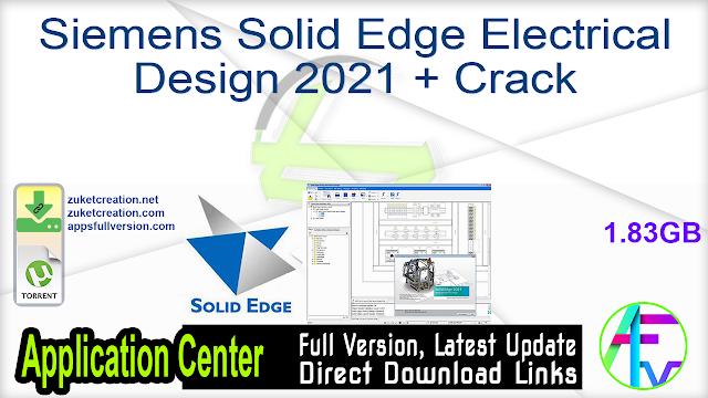 Siemens Solid Edge Electrical Design 2021 + Crack