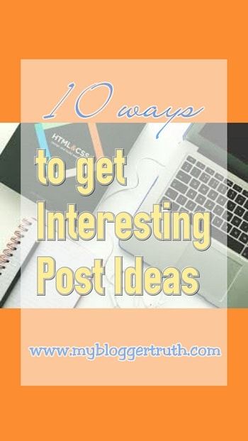 How to quickly get interesting blog Post Ideas