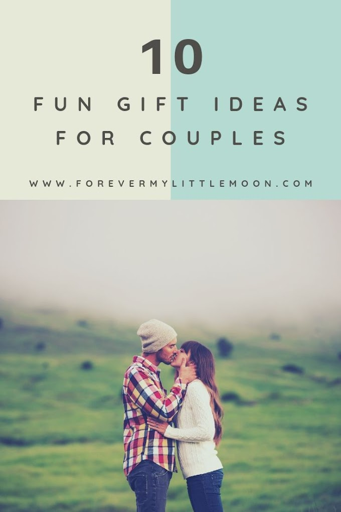 10 Fun Gift Ideas For Couples