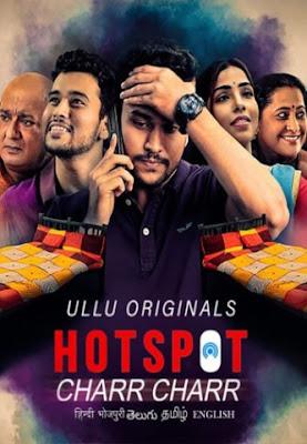 Hotspot ( Charr Charr ) (2021) Hindi Ullu WEB Series 720p x264 | 720p HEVC
