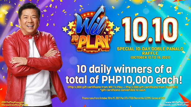Wil To Play 10.10 early Christmas treat and more Perya Perya and Kuya Wil match prizes for 10 daily winners