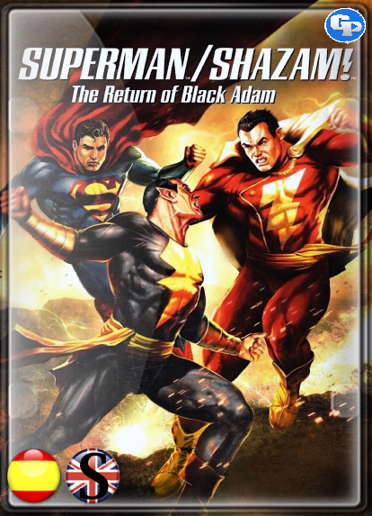 Superman/Shazam!: El Regreso de Black Adam (2010) HD 1080P ESPAÑOL/INGLES