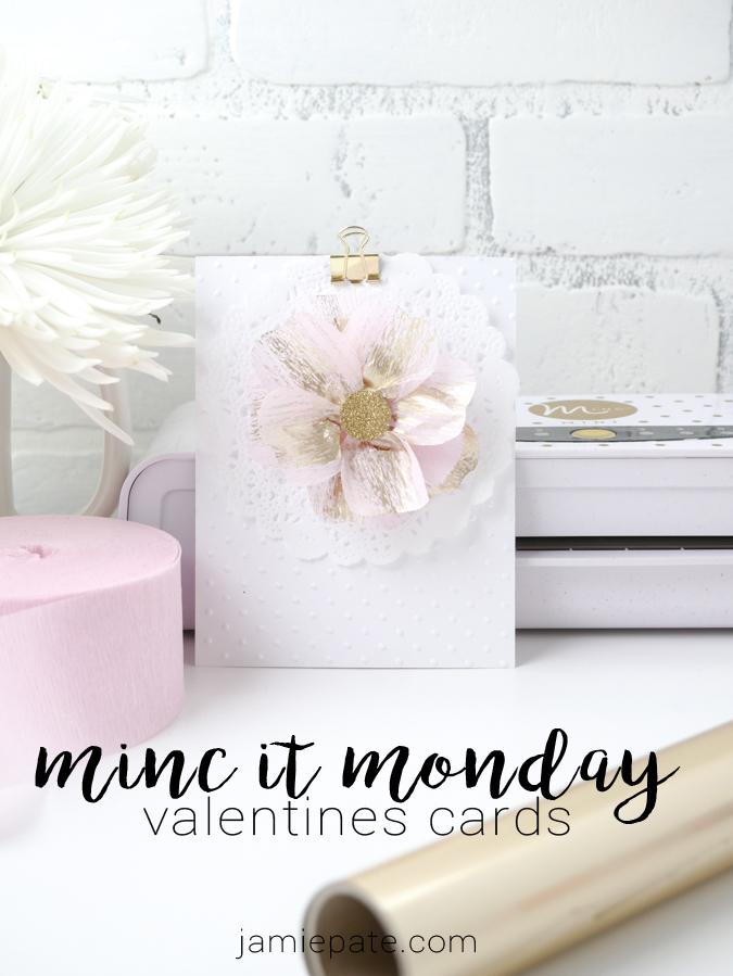 Heidi Swapp Minc It Monday by Jamie Pate ~ Valentines Cards  |  @jamiepate for @heidiswapp