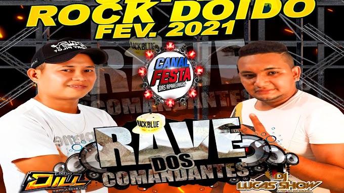 RAVE ROCK DOIDO FEVEREIRO DJS DILL & LUCAS SHOW 2021