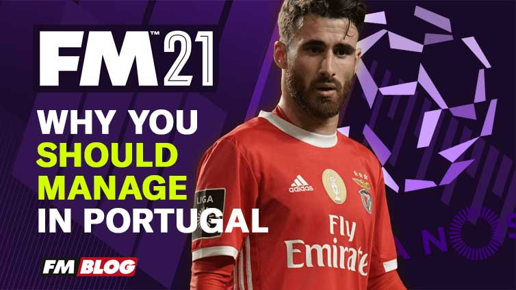 Why You Should Start A Save in Portugal in Football Manager 2021