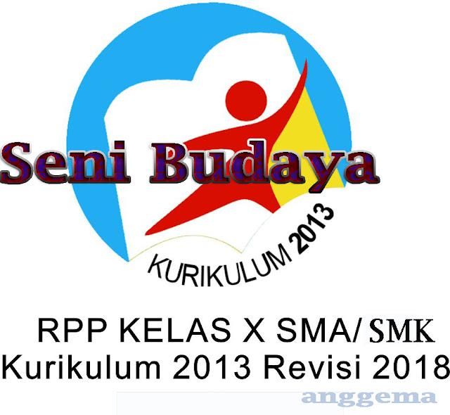 RPP Kurikulum 2013 Seni Budaya Kelas XII  SMA/SMK Revisi 2018