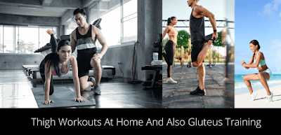 Thigh workouts at home and also gluteus training