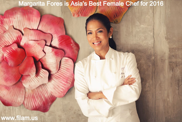 Philippines' Margarita Fores is Asia's Best Female Chef for 2016 | Filipina, Filipino-Amazing, Fil-Am