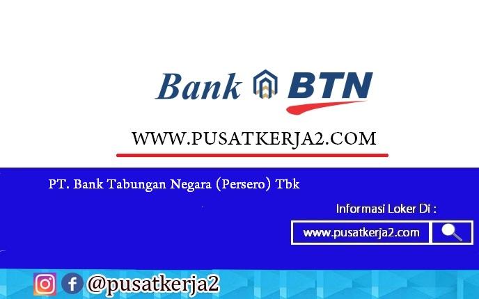 Lowongan Kerja BUMN PT Bank Tabungan Negara (Persero) Tbk Maret 2020