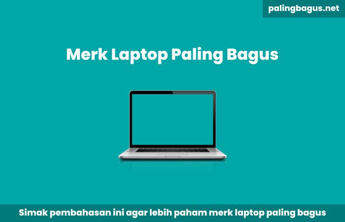 merk laptop paling bagus