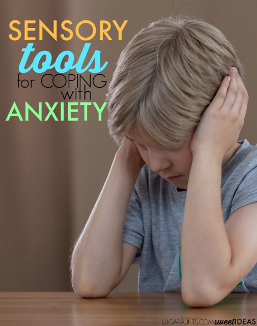 Anxiety and sensory based coping skills that will help kids overcome their feelings of stress and anxiety