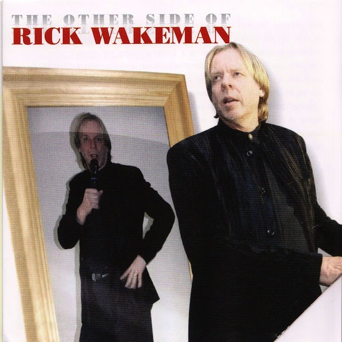 Rick Wakeman - The Other Side Of Rick Wakeman (2007)