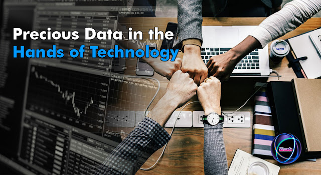 Precious Data in the Hands of Technology