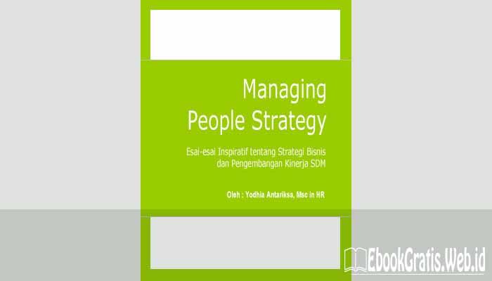 Ebook Managing People Strategy (Pengembangan Bisnis dan Kinerja SDM)