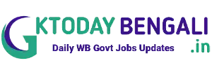 GK Today Bengali -WB Govt Job | Admit | Result | Syllabus