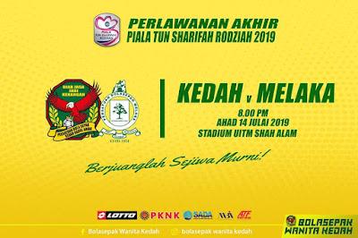 Live Streaming Kedah vs Melaka Final Piala Tun Sharifah Rodziah 14.7.2019