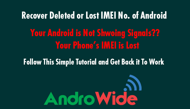 here is the steps to restore lost imei number on android devices