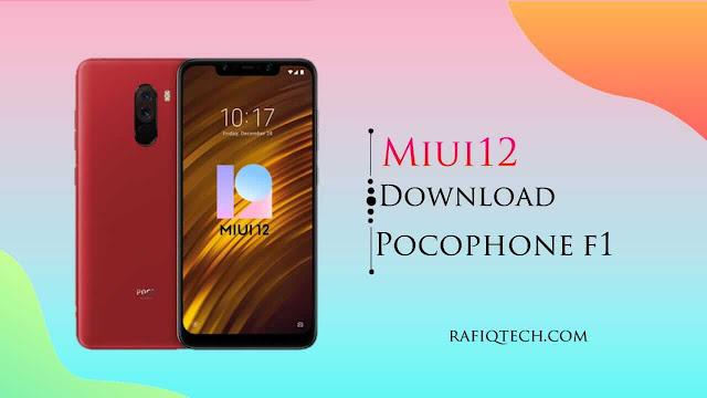 تحميل تحديث Miui 12 لهاتف Pocophone F1