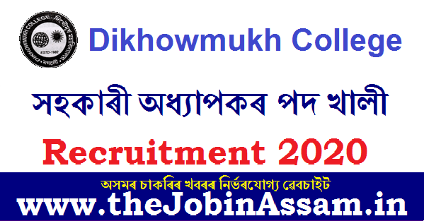 Dikhowmukh College, Sivasagar Recruitment 2020: Apply for two Assistant Professor posts