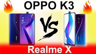 realme x vs oppo k3 tamil,realme x vs oppo k3 comparison,realme x vs oppo k3 camera comparison,oppo k3 vs realme x which is better
