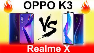 realme x vs oppo k3 tamil,realme x vs oppo k3 comparison,realme x vs oppo k3 camera comparison,oppo k3 vs realme x which is better