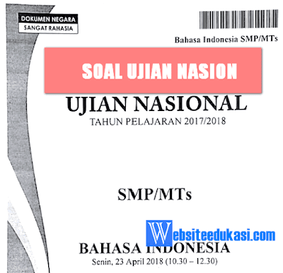 Soal UN Bahasa Indonesia SMP/MTs Tahun 2019