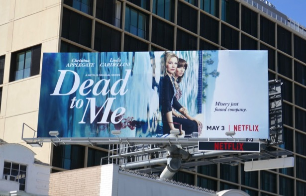 Dead To Me series launch billboard