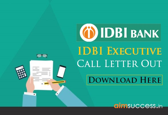 IDBI Executive Call Letter (Admit Card) Out: Download Here