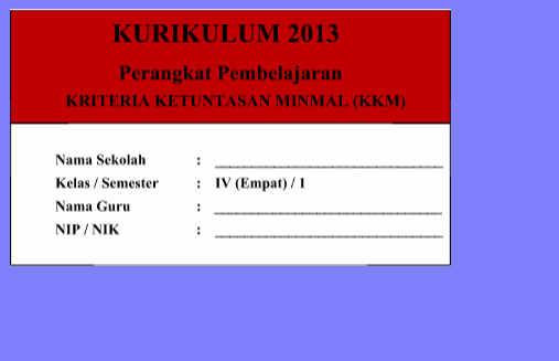 KKM Kelas 4 Kurikulum 2013 Revisi Semester 1 dan 2