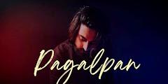 Pagalpan Lyrics Translation In English - JalRaj