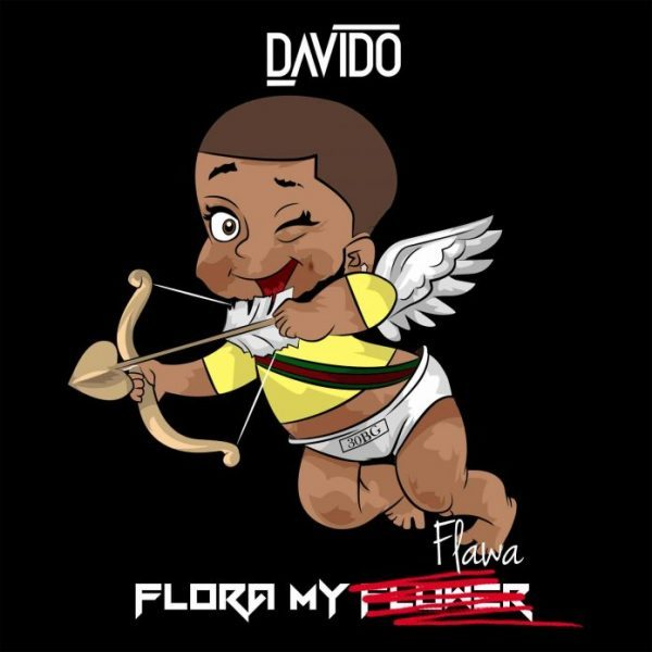 DOWNLOAD MUSIC: Davido- Flora My Flawa